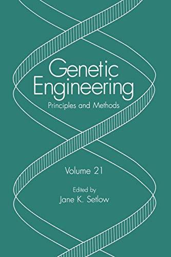 9781461371328: Genetic Engineering: Principles and Methods (Volume 21)