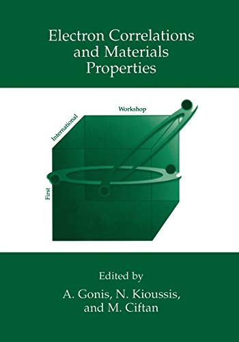 9781461371366: Electron Correlations and Materials Properties