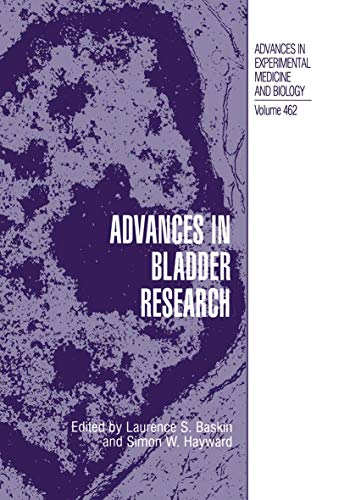 Advances in Bladder Research Advances in Experimental Medicine and Biology