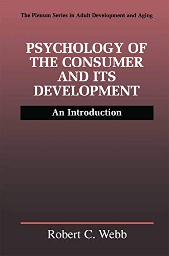 9781461371588: Psychology of the Consumer and Its Development: An Introduction (The Springer Series in Adult Development and Aging)