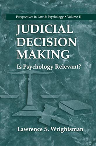 9781461371786: Judicial Decision Making: Is Psychology Relevant? (Perspectives in Law & Psychology)