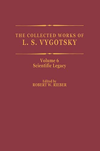 9781461371915: The Collected Works of L. S. Vygotsky: Scientific Legacy (Cognition and Language: A Series in Psycholinguistics) (Volume 6)