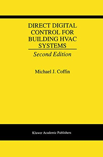Direct Digital Control for Building HVAC Systems: Coffin, Michael J.; J. Coffin, Michael