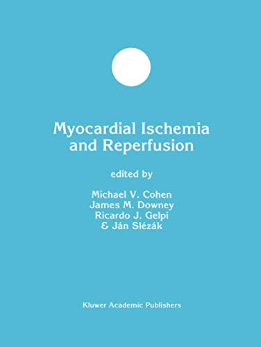 9781461372608: Myocardial Ischemia and Reperfusion (Developments in Molecular and Cellular Biochemistry)