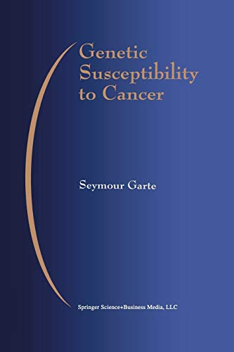 Genetic Susceptibility to Cancer: Seymour Garte