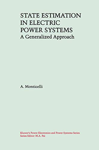 9781461372707: State Estimation in Electric Power Systems: A Generalized Approach (Power Electronics and Power Systems)