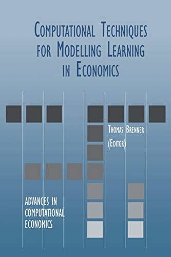 9781461372851: Computational Techniques for Modelling Learning in Economics (Advances in Computational Economics)