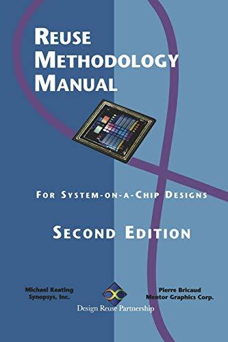 9781461372899: Reuse Methodology Manual: For System-on-a-Chip Designs