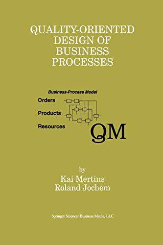 9781461373063: Quality-Oriented Design of Business Processes