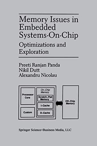 9781461373230: Memory Issues in Embedded Systems-on-Chip: Optimizations and Exploration