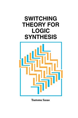 Switching Theory for Logic Synthesis: Tsutomu Sasao