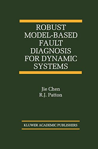 9781461373445: Robust Model-Based Fault Diagnosis for Dynamic Systems (The International Series on Asian Studies in Computer and Information Science)