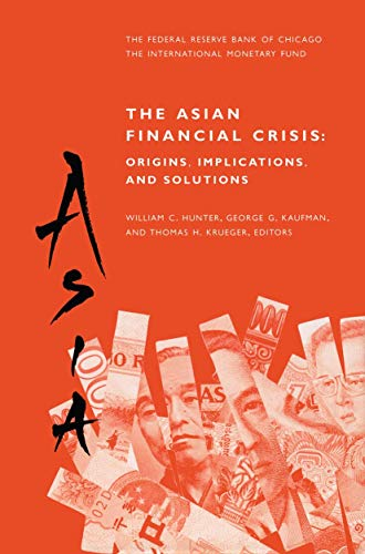 9781461373476: The Asian Financial Crisis: Origins, Implications, and Solutions
