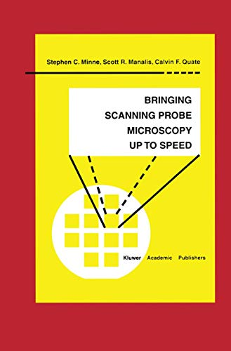 9781461373537: Bringing Scanning Probe Microscopy up to Speed (Microsystems)
