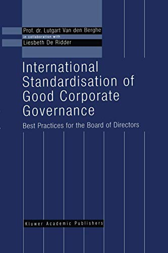 9781461373629: International Standardisation of Good Corporate Governance: Best Practices for the Board of Directors