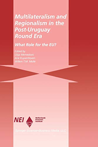 9781461373810: Multilateralism and Regionalism in the Post-Uruguay Round Era: What Role for the EU?