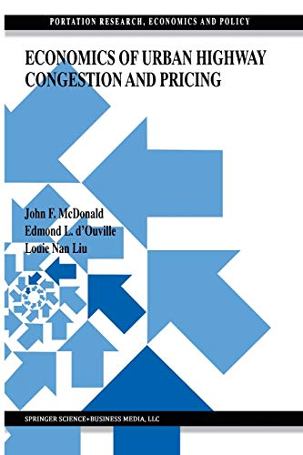 9781461373841: Economics of Urban Highway Congestion and Pricing (Transportation Research, Economics and Policy)