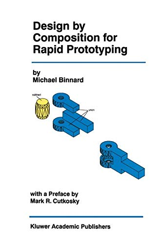 9781461374008: Design by Composition for Rapid Prototyping (The Springer International Series in Engineering and Computer Science)