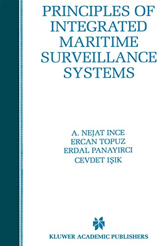 9781461374046: Principles of Integrated Maritime Surveillance Systems (The Springer International Series in Engineering and Computer Science)