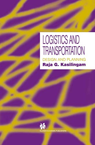 9781461374077: Logistics and Transportation: Design and planning