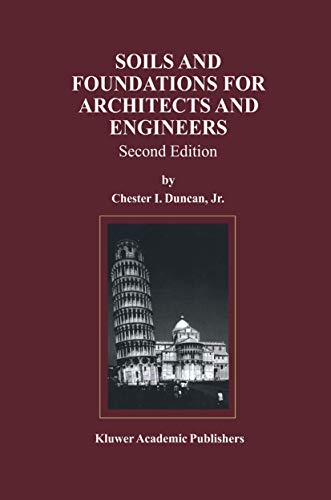 9781461374749: Soils and Foundations for Architects and Engineers