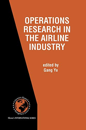 Operations Research in the Airline Industry International Series in Operations Research Management ...