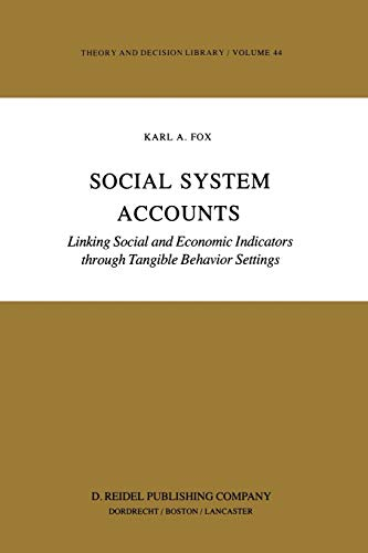9781461375142: Social System Accounts: Linking Social and Economic Indicators through Tangible Behavior Settings (Developments in Cardiovascular Medicine)