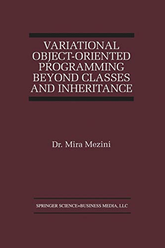 Variational Object-Oriented Programming Beyond Classes and Inheritance (The Springer International ...