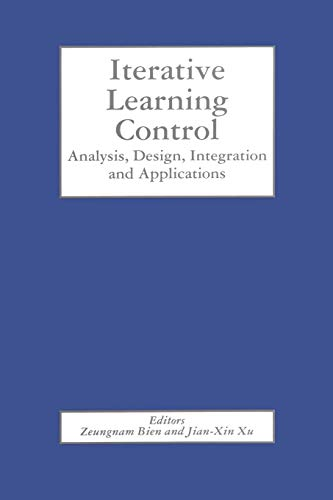 9781461375753: Iterative Learning Control: Analysis, Design, Integration and Applications