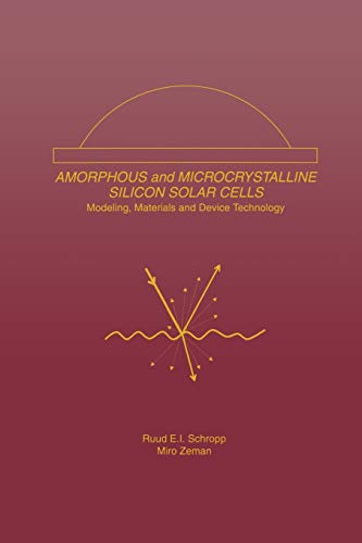 9781461375760: Amorphous and Microcrystalline Silicon Solar Cells: Modeling, Materials and Device Technology (Electronic Materials: Science & Technology)