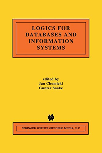9781461375821: Logics for Databases and Information Systems (The Springer International Series in Engineering and Computer Science)