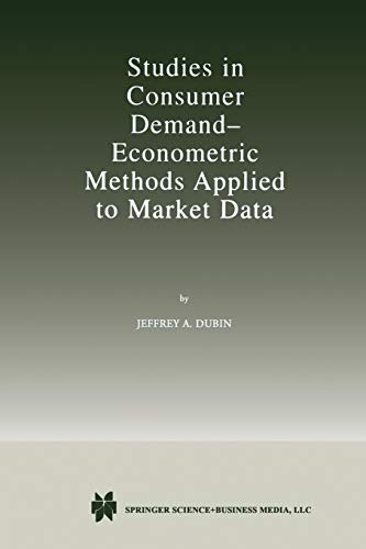Studies in Consumer Demand: Econometric Methods Applied to Market Data (1461375932) by Dubin, Jeffrey
