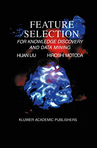 9781461376040: Feature Selection for Knowledge Discovery and Data Mining (The Springer International Series in Engineering and Computer Science)