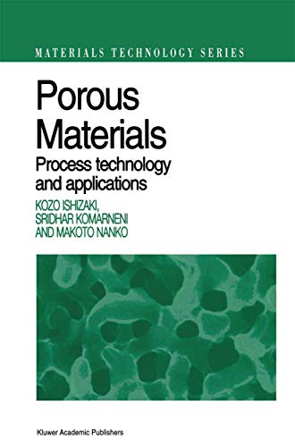 9781461376637: Porous Materials: Process technology and applications (Materials Technology Series)