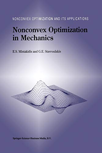 Nonconvex Optimization in Mechanics: Algorithms, Heuristics and Engineering Applications by the ...