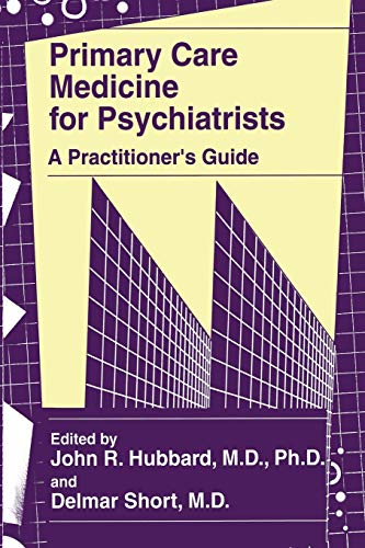 9781461376859: Primary Care Medicine for Psychiatrists: A Practitioner's Guide