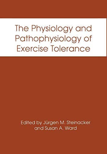 The Physiology and Pathophysiology of Exercise Tolerance: Springer
