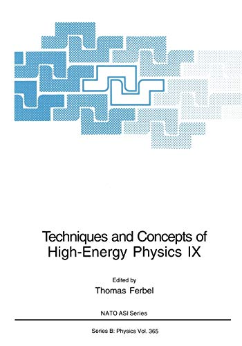 9781461377337: Techniques and Concepts of High-Energy Physics IX (Nato Science Series B:)