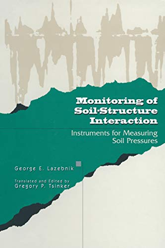 9781461377405: Monitoring of Soil-Structure Interaction: Instruments for Measuring Soil Pressures