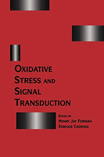 Oxidative Stress and Signal Transduction: Enrique Cadenas