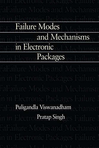 9781461377634: Failure Modes and Mechanisms in Electronic Packages