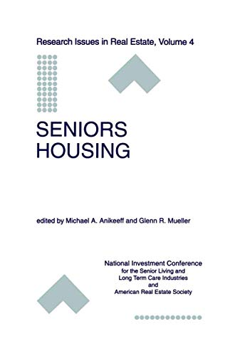 9781461377795: Seniors Housing (Research Issues in Real Estate)