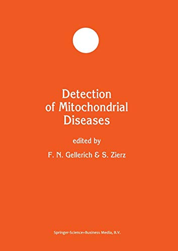 Detection of Mitochondrial Diseases (Developments in Molecular and Cellular Biochemistry): Springer