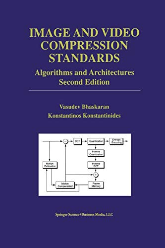 9781461378426: Image and Video Compression Standards: Algorithms and Architectures (The Springer International Series in Engineering and Computer Science)