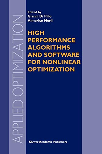 High Performance Algorithms and Software for Nonlinear Optimization Applied Optimization