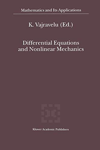 9781461379744: Differential Equations and Nonlinear Mechanics (Mathematics and Its Applications)