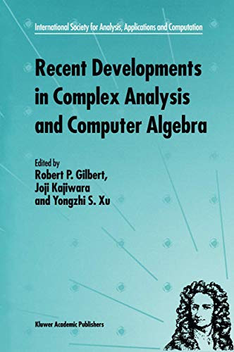 Recent Developments in Complex Analysis and Computer