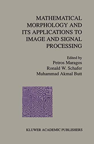 9781461380634: Mathematical Morphology and Its Applications to Image and Signal Processing