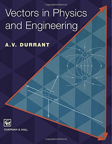 9781461380689: Vectors in Physics and Engineering