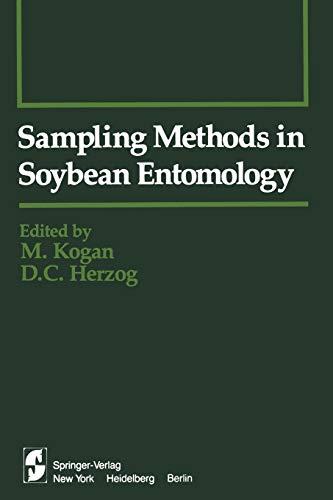 Sampling Methods in Soybean Entomology: M. KOGAN